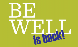 Be Well Is Back!